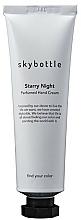 Parfumuri și produse cosmetice Skybottle Starry Night Perfumed Hand Cream - Cremă de mâini