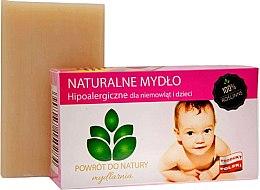 "Parfumuri și produse cosmetice Săpun natural ""Baby"" - Powrot do Natury Natural Soap for Baby"