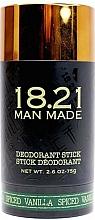 Parfumuri și produse cosmetice Deodorant pentru corp - 18.21 Man Made Deodorant Stick Spiced Vanilla