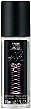 Parfumuri și produse cosmetice Naomi Campbell At Night - Deodorant