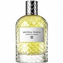 Parfumuri și produse cosmetice Bottega Veneta Parco Palladiano III - Apă de parfum