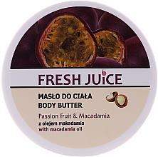 """Parfumuri și produse cosmetice Cremă-unt de corp """"Fructul pasiunii și macadamia"""" - Fresh Juice Passion Fruit & Macadamia"""