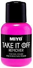 Parfumuri și produse cosmetice Dizolvant pentru lac de unghii - Miyo Take It Off Remover