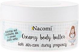 Parfumuri și produse cosmetice Ulei de corp - Nacomi Pregnant Care Creamy Body Butter