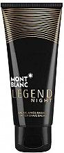 Parfumuri și produse cosmetice Montblanc Legend Night - Balsam după ras