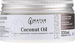 Parfumuri și produse cosmetice Ulei de cocos, nerafinat - Natur Planet Coconut Oil