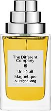 Parfumuri și produse cosmetice The Different Company Une Nuit Magnetique - Apă de parfum