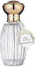 Parfumuri și produse cosmetice Annick Goutal Vent de Folie - Apă de toaletă