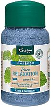 "Parfumuri și produse cosmetice Sare de baie ""Relaxare totală""  - Kneipp Mineral Bath Salt Pure Relaxation Lemon Balm"