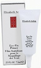 Parfumuri și produse cosmetice Bază pentru farduri de pleoape - Elizabeth Arden Eye-Fix Primer
