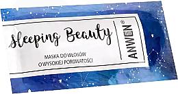 Parfumuri și produse cosmetice Mască de noapte pentru păr cu porozitate ridicată - Anwen Masks Sleeping Beauty (mostră)