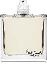 Parfumuri și produse cosmetice Paul Smith Extreme for Women - Apă de toaletă (tester fără capac)