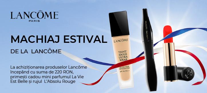 La achiziționarea produselor pentru machiaj Lancôme începând cu suma de 220 RON, primești cadou mini parfumul La Vie Est Belle și rujul  L'Absolu Rouge