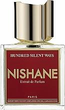Parfumuri și produse cosmetice Nishane Hundred Silent Ways - Parfum