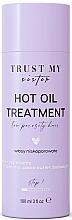 Parfumuri și produse cosmetice Ulei pentru păr cu porozitate redusă - Trust My Sister Low Porosity Hair Hot Oil Treatment