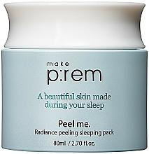 Parfumuri și produse cosmetice Cremă-mască de noapte cu acizi PHA - Make P rem Radiance Peeling Sleeping Pack