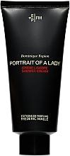 Parfumuri și produse cosmetice Frederic Malle Portrait Of A Lady Shower Cream - Cremă de duș