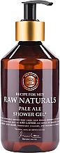 Parfumuri și produse cosmetice Gel de duș - Recipe For Men RAW Naturals Pale Ale Shower Gel