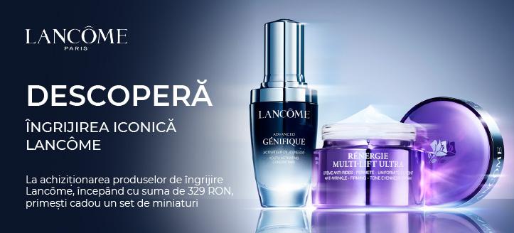 La achiziționarea produselor de îngrijire Lancôme, începând cu suma de 329 RON, primești cadou un set de miniaturi
