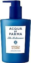 Parfumuri și produse cosmetice Acqua di Parma Blu Mediterraneo-Arancia di Capri - Cremă de mâini