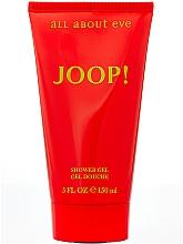 Parfumuri și produse cosmetice Joop! All About Eve - Gel de duș