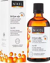 Parfumuri și produse cosmetice Ulei anticelulitic, cu iederă - Nikel Ivy Oil