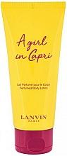 Parfumuri și produse cosmetice Lanvin A Girl in Capri - Loțiune de corp