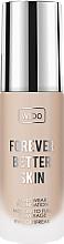 Parfumuri și produse cosmetice Fond de ten- Wibo Forever Better Skin
