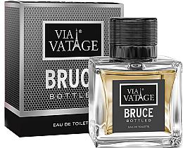 Parfumuri și produse cosmetice Via Vatage Bruce Bottled - Apă de toaletă