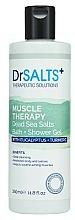 Parfumuri și produse cosmetice Gel de duș - Dr Salts + Muscle Therapy