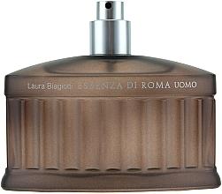Parfumuri și produse cosmetice Laura Biagiotti Essenza di Roma Uomo - Apă de toaletă (tester fără capac)
