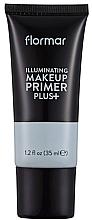 Parfumuri și produse cosmetice Bază pentru fond de ten - Flormar Illuminating Make Up Primer Plus
