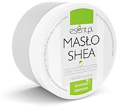 Parfumuri și produse cosmetice Unt organic de shea, nerafinat - Esent