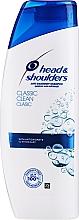 Parfumuri și produse cosmetice Şampon anti-mătreață - Head & Shoulders Classic Clean Shampoo