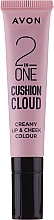 Parfumuri și produse cosmetice Tint-cushion pentru buze și obraz - Avon 2 In One Cushion Cloud Creamy Lip & Cheek Coloure