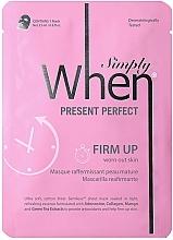 Parfumuri și produse cosmetice Mască din țesătură cu efect de întărire pentru ten matur - When Simply Present Perfect