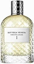 Parfumuri și produse cosmetice Bottega Veneta Parco Palladiano I - Apă de parfum