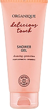 Parfumuri și produse cosmetice Gel de duș - Organique Delicious Touch Shower Gel