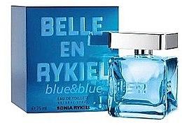Parfumuri și produse cosmetice Sonia Rykiel Belle en Rykiel Blue & Blue - Apă de toaletă
