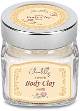 Parfumuri și produse cosmetice Argilă albă franceză - Chantilly Body Clay White