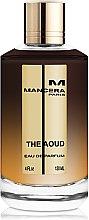 Parfumuri și produse cosmetice Mancera The Aoud - Apă de parfum