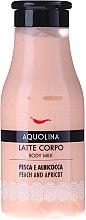 Parfumuri și produse cosmetice Lapte de corp - Aquolina Body Milk Peach and Apricot