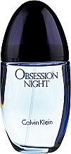 Parfumuri și produse cosmetice Calvin Klein Obsession Night For Women - Apă de parfum