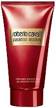 Parfumuri și produse cosmetice Roberto Cavalli Paradiso Assoluto - Gel de duș