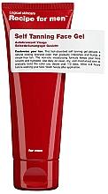 Parfumuri și produse cosmetice Gel autobronzant - Recipe For Men Self Tanning Face Gel