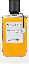Parfumuri și produse cosmetice Van Cleef & Arpels Collection Extraordinaire Orchidee Vanille - Apă de parfum