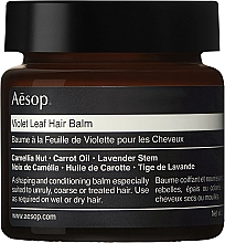 Parfumuri și produse cosmetice Balsam de păr - Aesop Violet Leaf Hair Balm