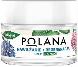 Parfumuri și produse cosmetice Cremă de noapte hidratantă și regenerantă pentru față - Polana