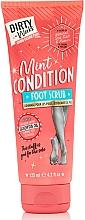 Parfumuri și produse cosmetice Scrub pentru picioare - Dirty Works Mint Condition Foot Scrub