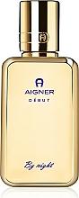 Parfumuri și produse cosmetice Aigner Debut By Night - Apă de parfum